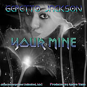 You're Mine de Gepetto Jackson