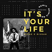 It's Your Life (VINNE e Rivkah Remix) di Zeeba