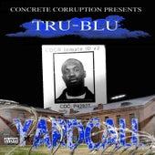Yardcall von TruBlu