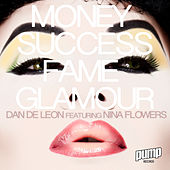 Money Success Fame Glamour by Dan De Leon