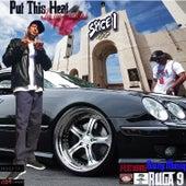 Put This Heat In Yo Panties (feat. Ruga 9) de Spice 1