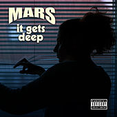 It Gets Deep by Mars