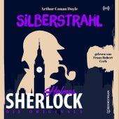 Die Originale: Silberstrahl von Sherlock Holmes