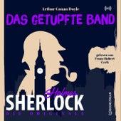 Die Originale: Das getupfte Band von Sherlock Holmes