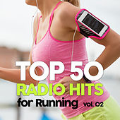 Top 50 Radio Hits for Running 02 by Various Artists