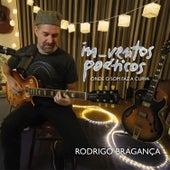 In_Ventos Poéticos de Rodrigo Bragança