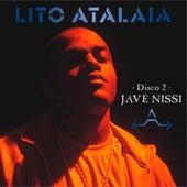 Javé Nissi, Disco 2 by Lito Atalaia