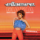 Mama (Remixes) by Ella Eyre