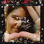 This Summer von Alessia Cara