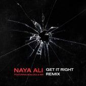 Get It Right (Remix) by Naya Ali