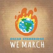 We March by Oscar Stembridge