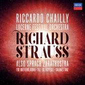 Richard Strauss: Also sprach Zarathustra; Tod und Verklärung; Till Eulenspiegel; Salome's Dance (Live) von Lucerne Festival Orchestra