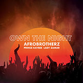 Own The Night de Afro Brotherz