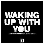 Waking up with You von Armin Van Buuren