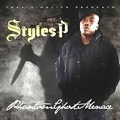 Phantom Ghost Menace by Styles P