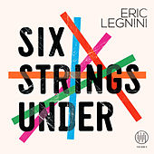 Six Strings Under by Eric Legnini
