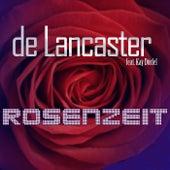 Rosenzeit de De Lancaster