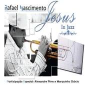 Jesus In Jazz de Rafael Nascimento