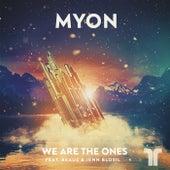 We Are The Ones von Myon (1)