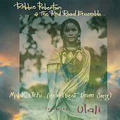 Mahk Jchi (Heartbeat Drum Song) by Robbie Robertson