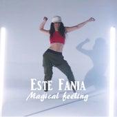 Magical Feeling von Este Fania