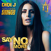 Say No More (Radio Remix) de Didi J
