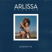 Running (Acoustic) von Arlissa