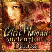 Ancient Land (Deluxe) von Celtic Woman