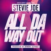 All Da Way Out von Stevie Joe