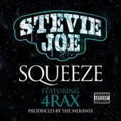 Squeeze (feat. 4rAx) von Stevie Joe