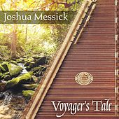 Voyager's Tale by Joshua Messick
