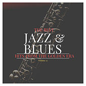 The best Jazz & Blues Hits from the Golden Era, Vol. 22 von Various Artists