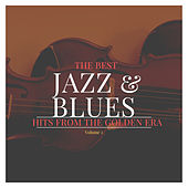 The best Jazz & Blues Hits from the Golden Era, Vol. 2 by Various Artists