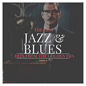 The best Jazz & Blues Hits from the Golden Era, Vol. 8 by Various Artists