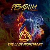 Pesadilla, Vol. 3: The Last Nightmare by Various Artists