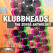 The Zeros Anthology - EP von Klubbheads