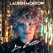 Do Better by Lauren Morrow