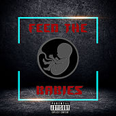 Feed the Babies by Big Dee