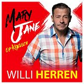 Mary Jane (Op Kölsch) von Willi Herren
