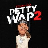 PettyWap 2 (Bonus) van Young M.A
