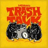 Trash Talk by Lazy Bones