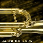 Chillout Jazz Session by Andrew Collins