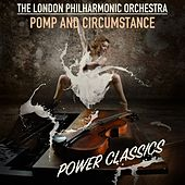 Pomp and Circumstance; Power Classics de London Philharmonic Orchestra