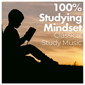 100% Studying Mindset by Classical Study Music (1)