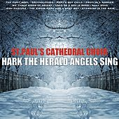 Hark! the Herald Angels Sing by St. Paul's Cathedral Choir