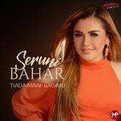 Tiada Maaf Bagimu by Seruni Bahar