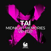 Midnight Memories (VIP Edit) von Tai