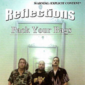 Pack Your Bags by Reflections