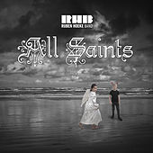 All Saints by Ruben Hoeke Band