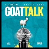 Goat Talk by Dj Showtime